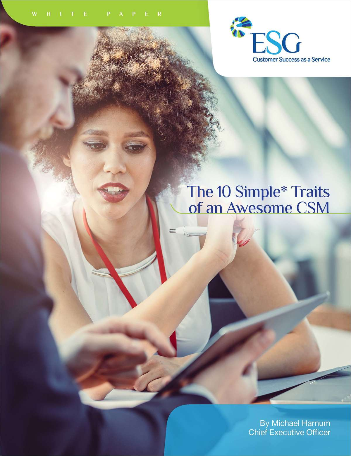 The 10 Simple* Traits of an Awesome CSM
