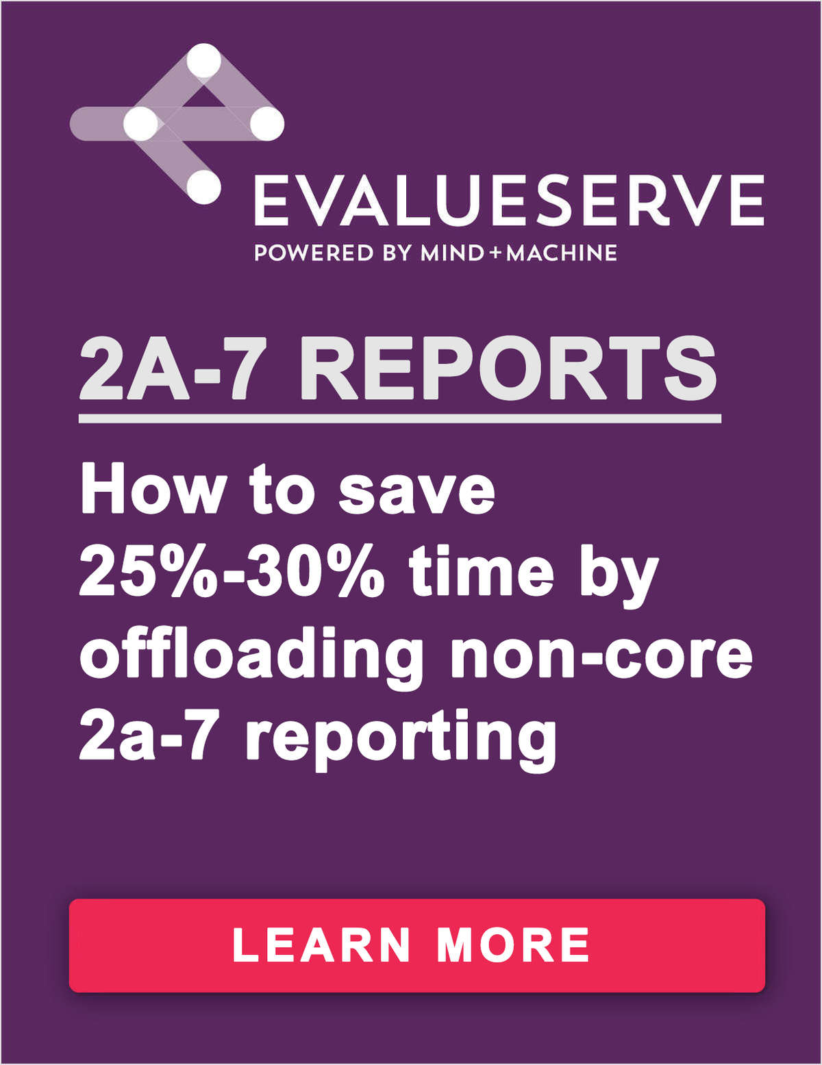 2a-7 Reports: How to Save 25%-30% Time by Offloading Non-Core 2a-7 Reporting