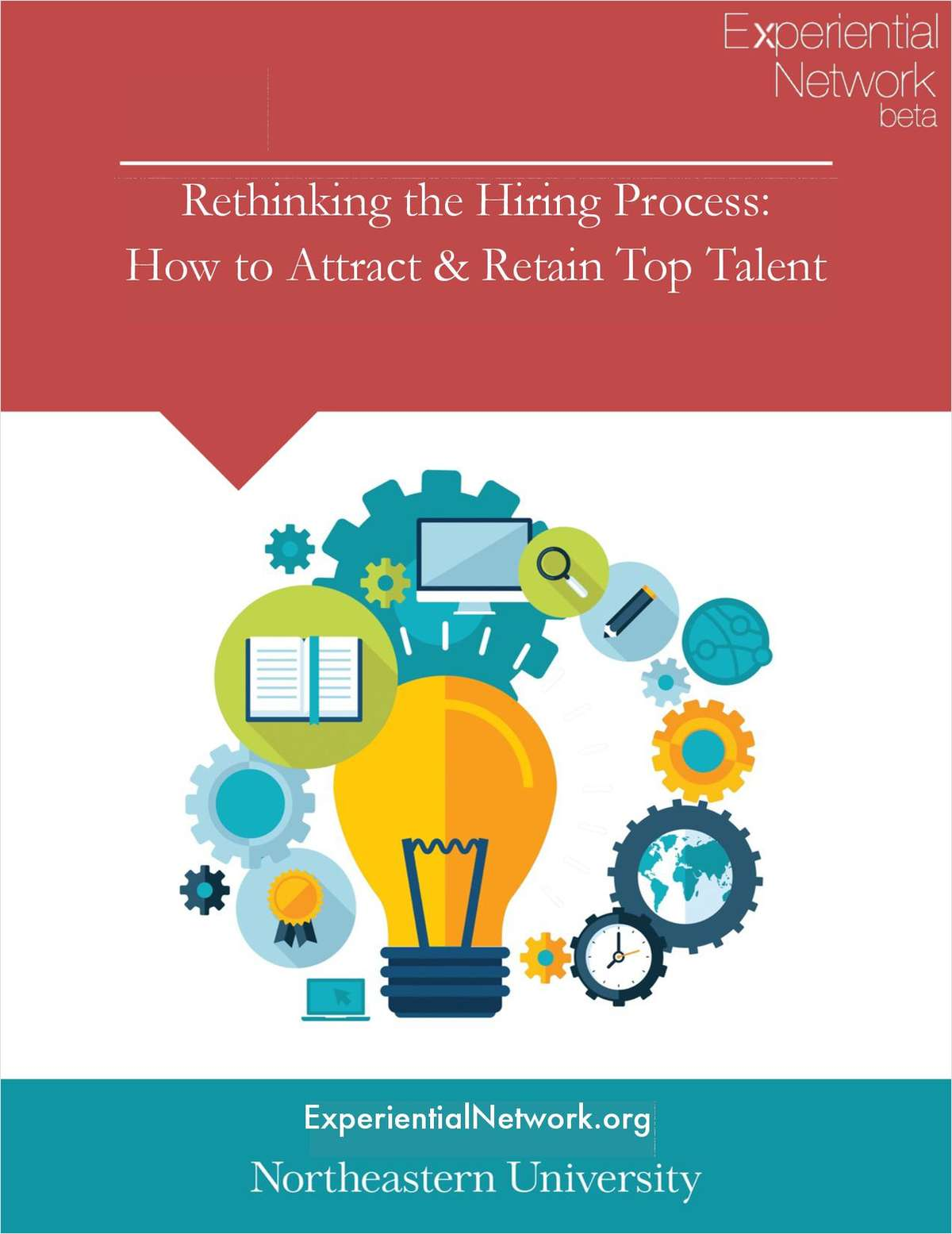 Rethinking the Hiring Process: How to Attract & Retain Top Talent