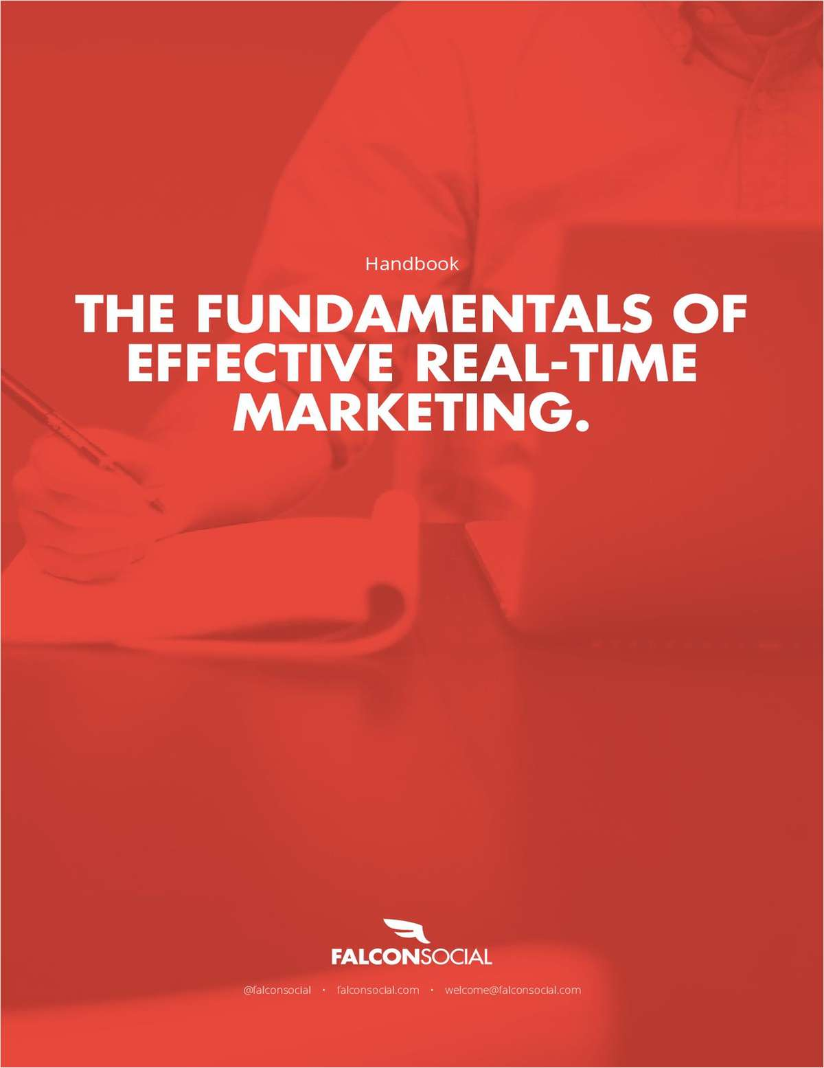 The Fundamentals of Effective Real-Time Marketing