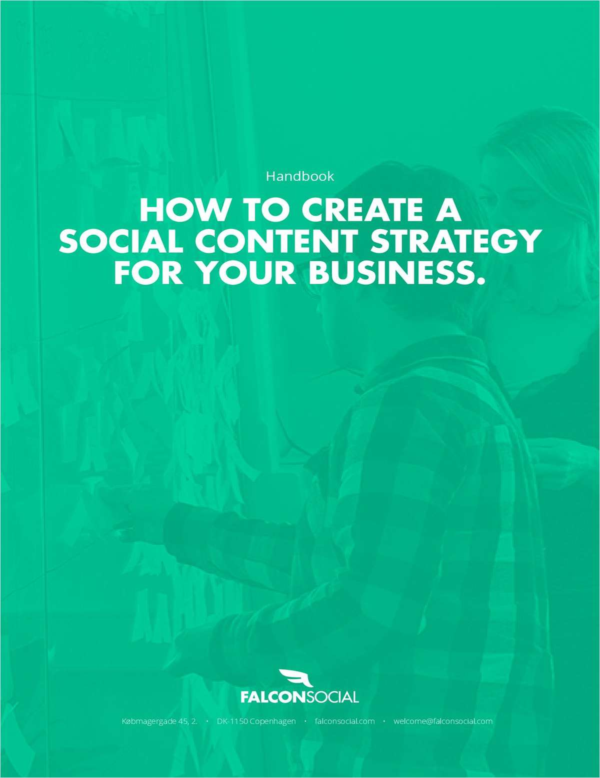 How To Create A Social Content Strategy For Your Business