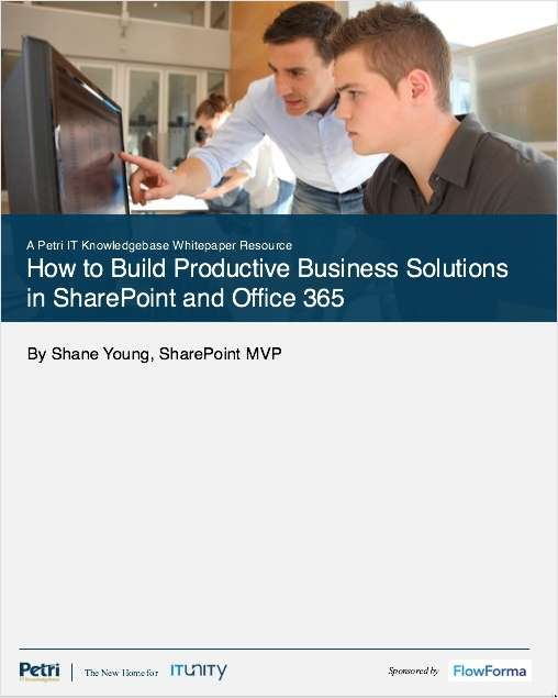 How to Build Productive Business Solutions in SharePoint and Office 365