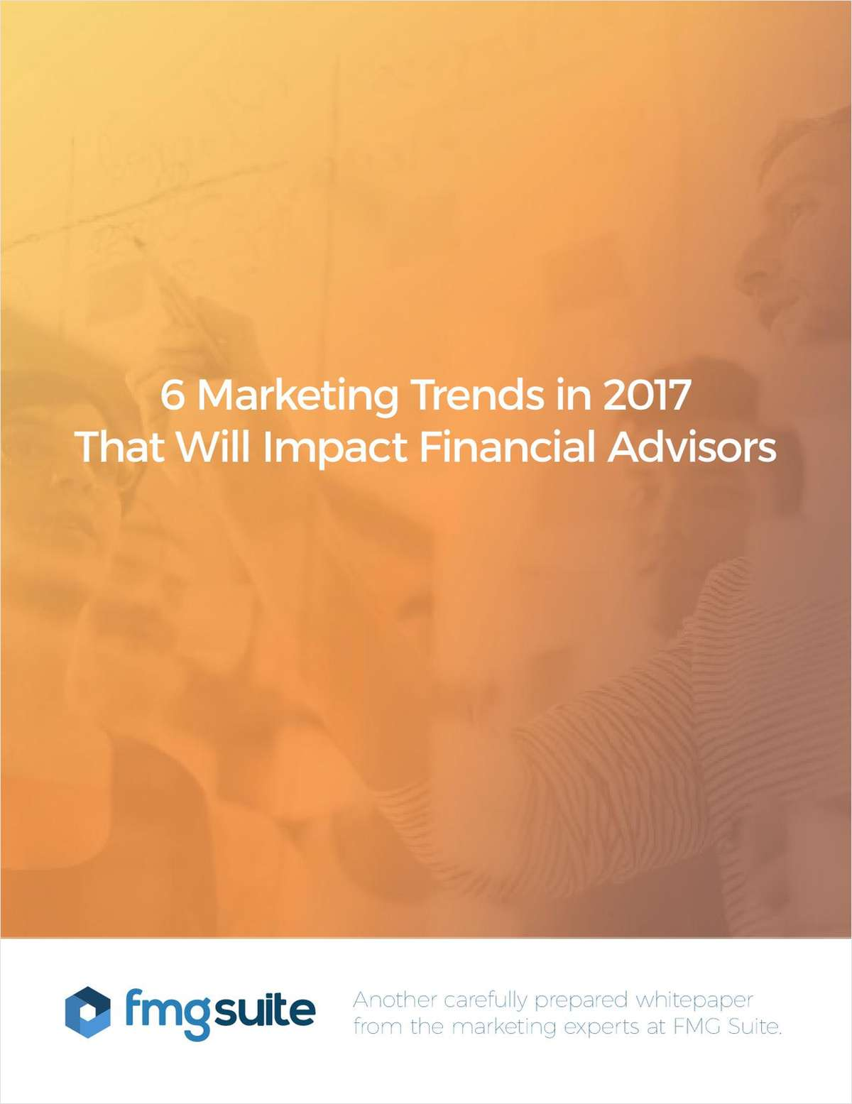6 Marketing Trends That Will Impact Financial Advisors