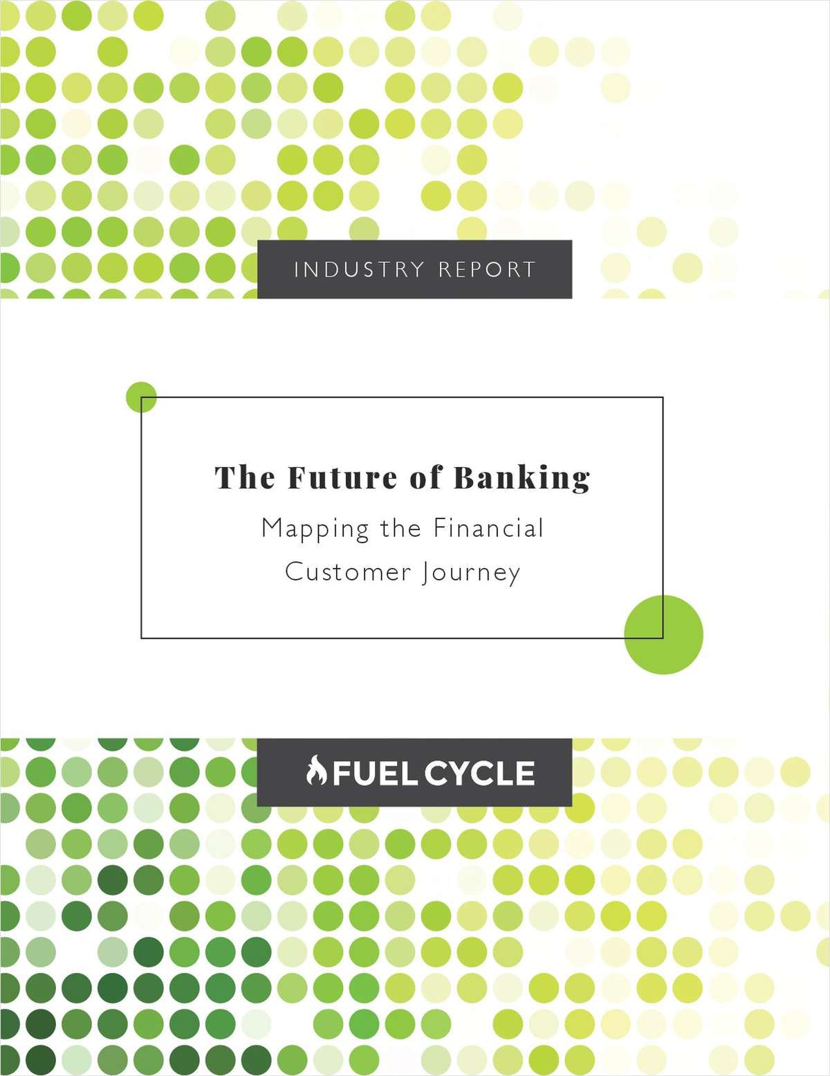 The Future of Banking: Mapping the Financial Customer Journey