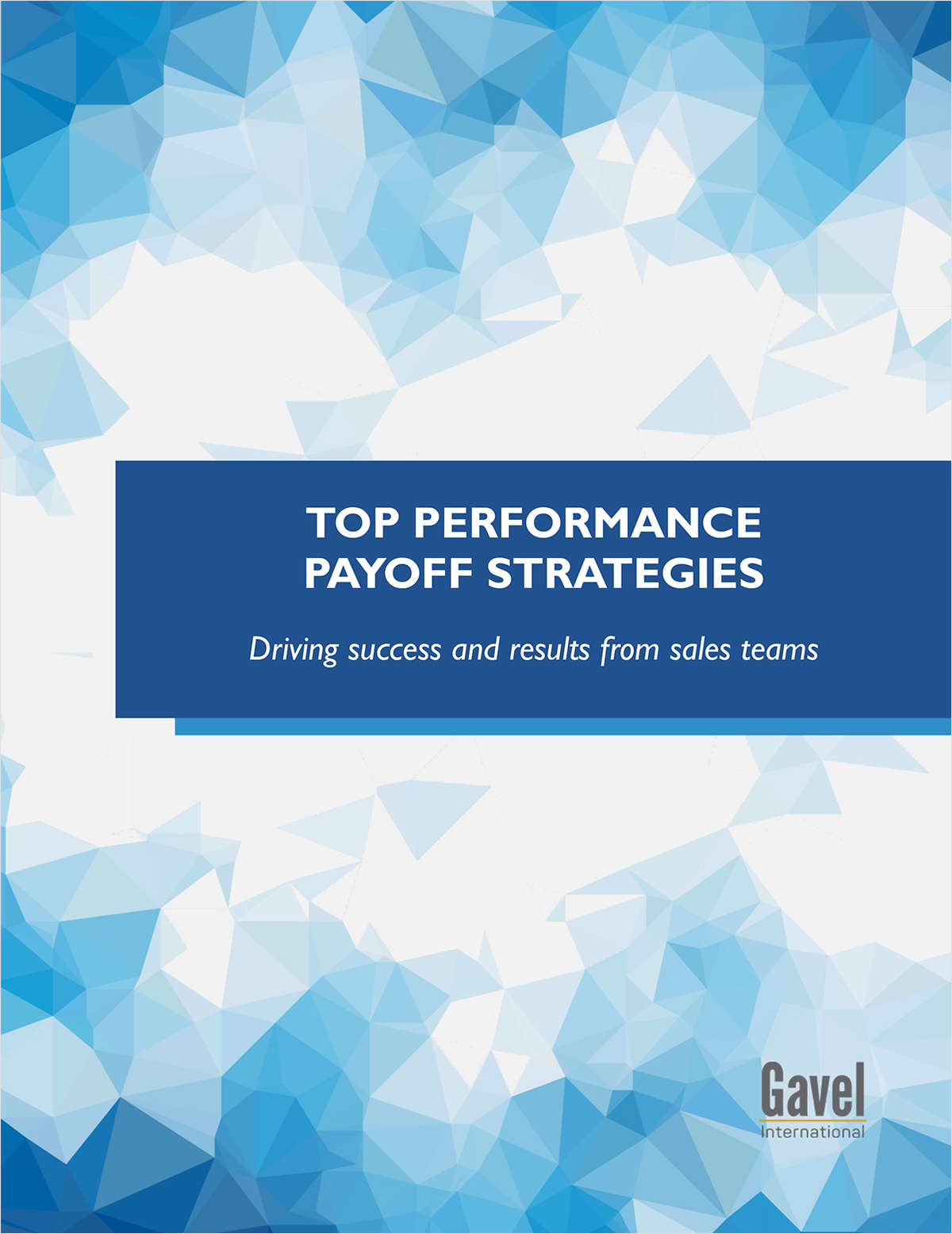 Top Performance Payoff Strategies