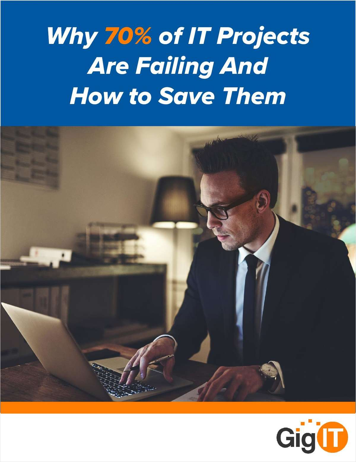 Why 70% of IT Projects Are Failing And How to Save Them