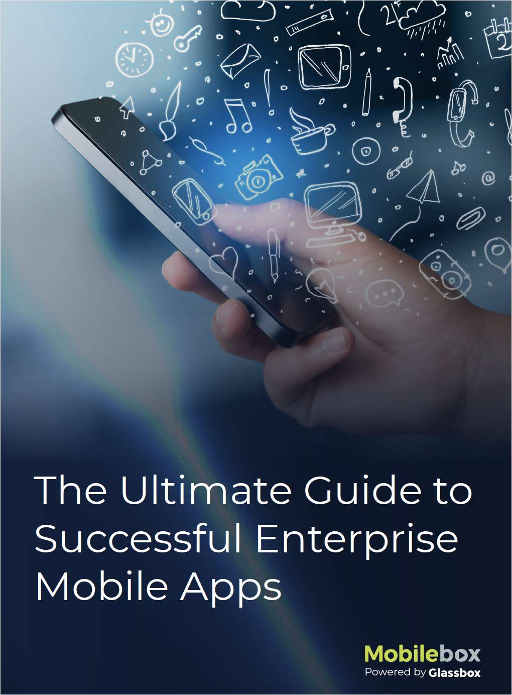 The Ultimate Guide to Successful Enterprise Mobile Apps