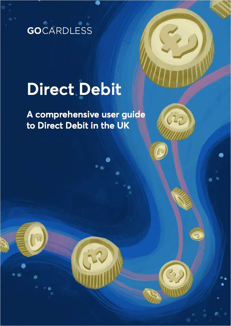 A comprehensive user guide to Direct Debit in the UK