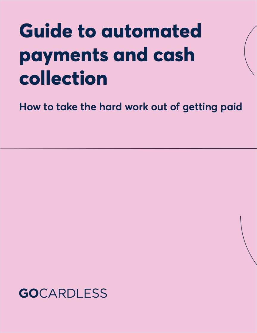 How to automate your payments and cash collection - the complete guide