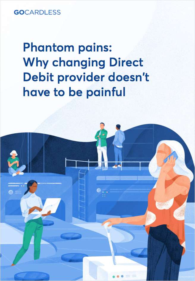 Why changing Direct Debit provider doesn't have to be painful
