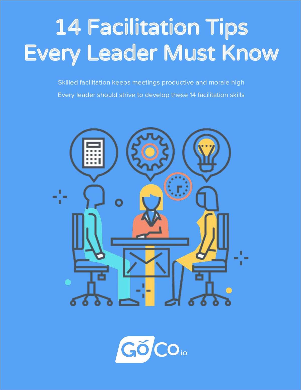 14 Facilitation Tips Every Leader Must Know