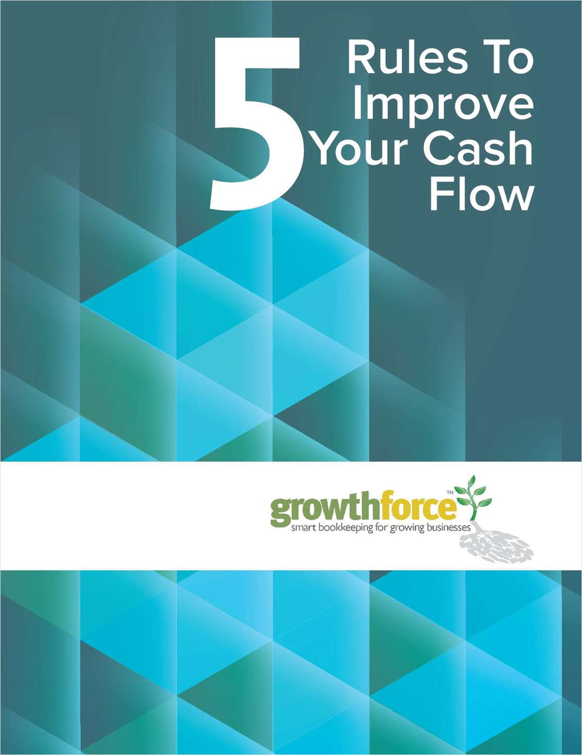 5 Rules to Improve Your Cash Flow