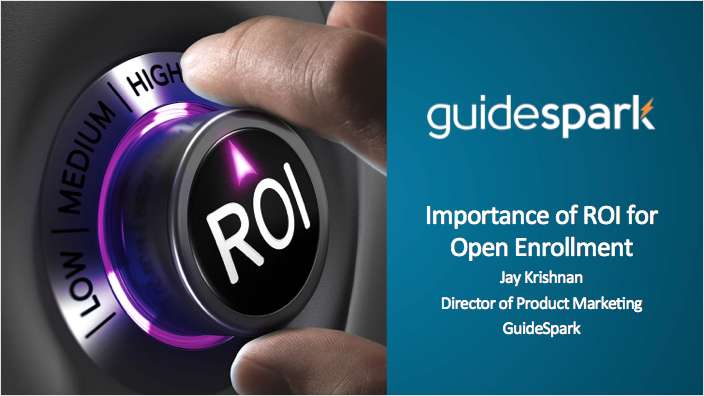 The Importance of ROI for Open Enrollment