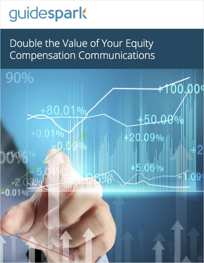 Double the Value of Your Equity Compensation Communications