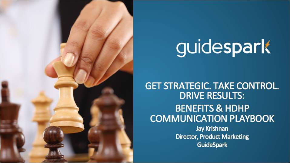 Benefits & HDHP Communications - Get Strategic. Take Control. Drive Results.