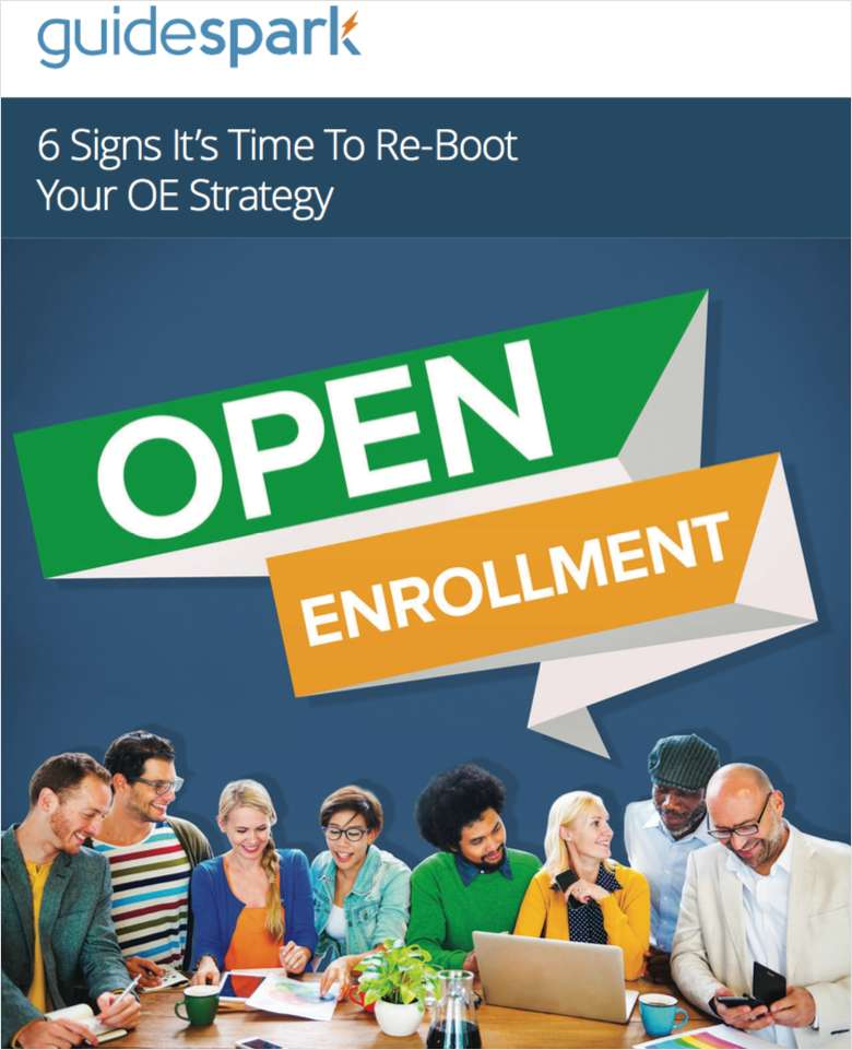 6 Signs It's Time to Re-Boot Your Open Enrollment Strategy