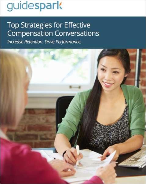 Top Strategies for Effective Compensation Conversations