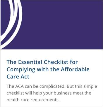 The Essential Checklist for Complying With the Affordable Care Act