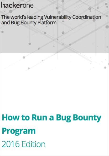 How to Run a Bug Bounty Program