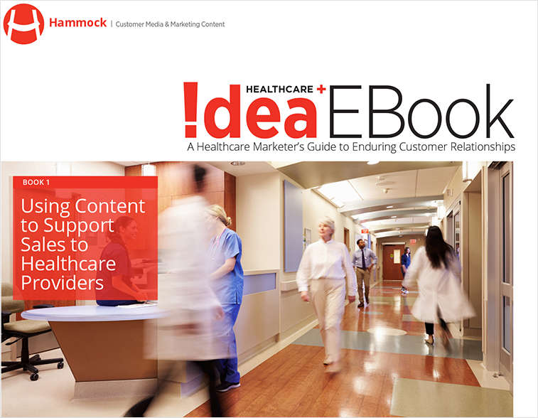 Using Content to Support Sales to Healthcare Providers