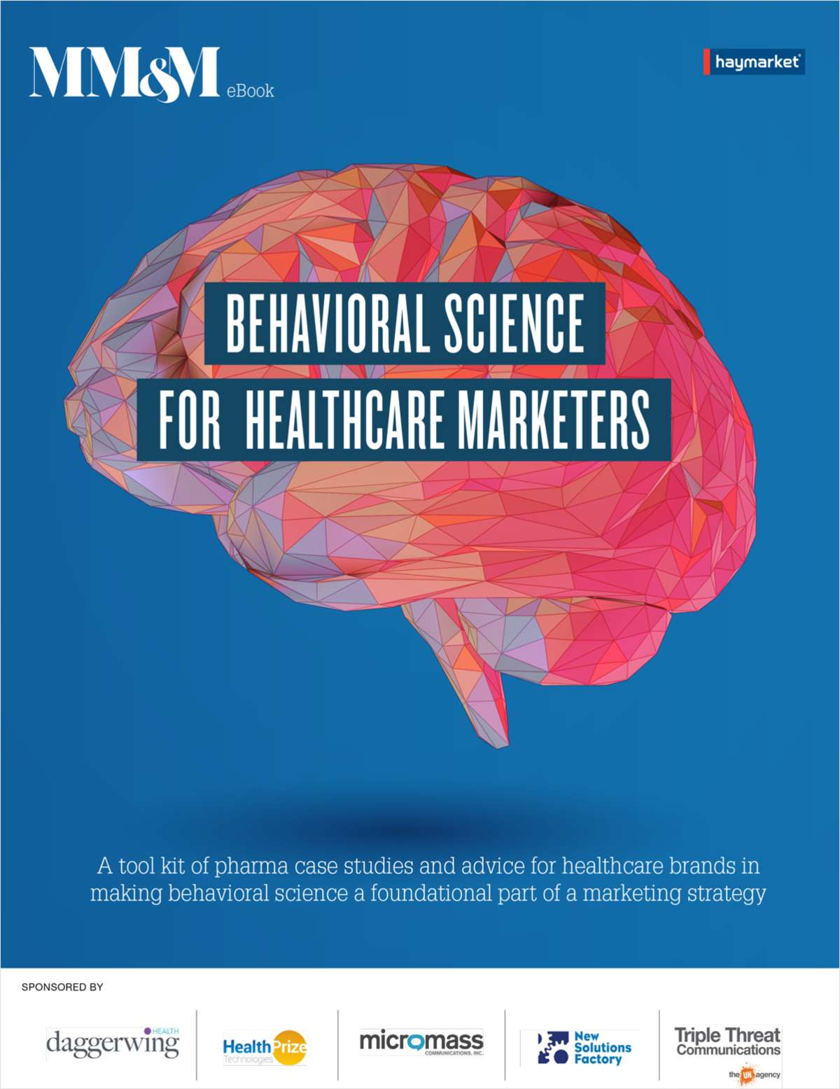 Behavioral Science for Healthcare Marketers
