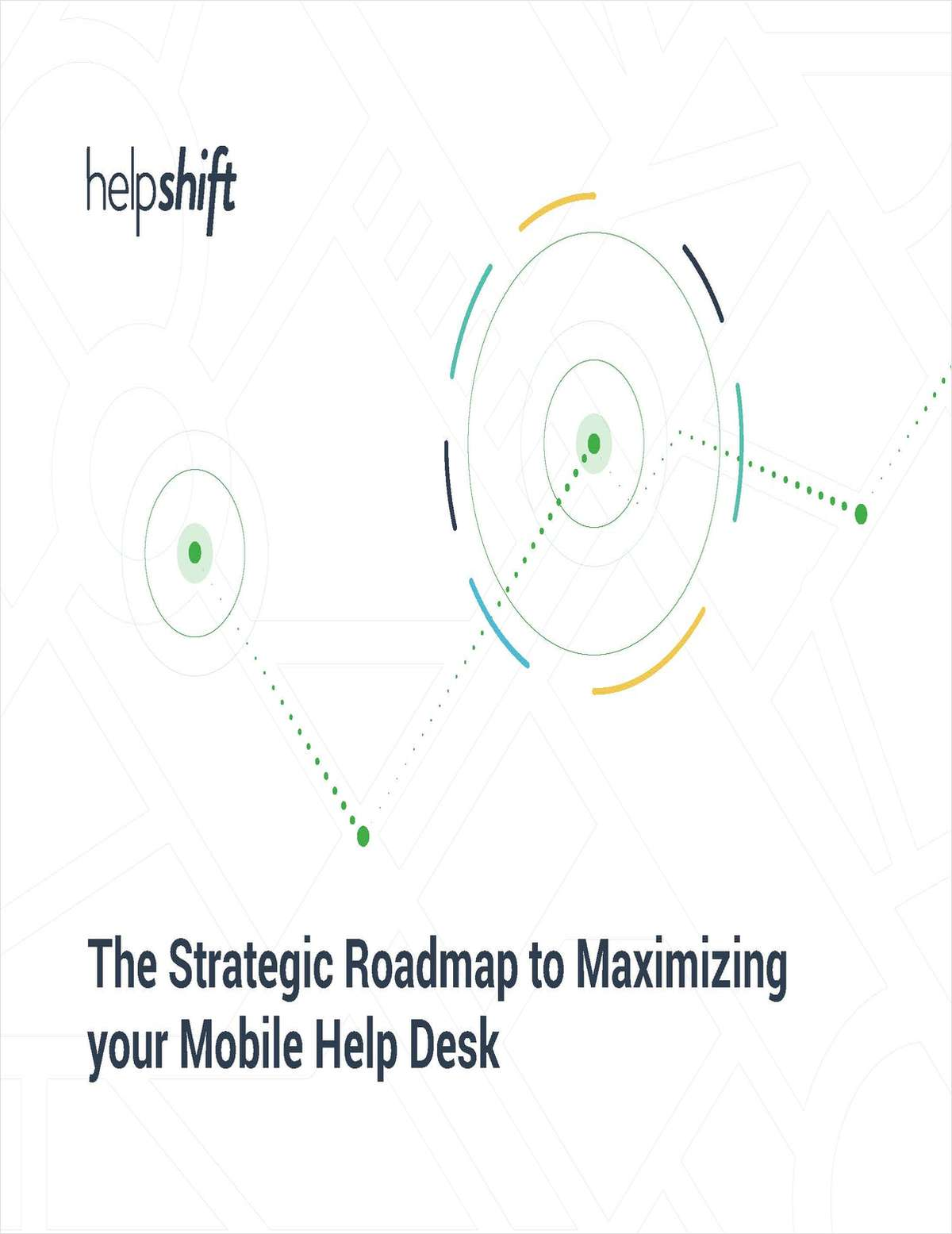 The Strategic Roadmap to Maximizing Your Mobile Help Desk