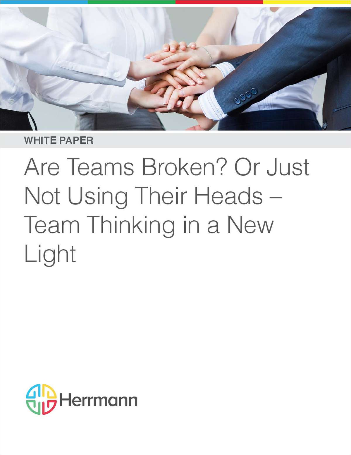 Are Teams Broken? Or Just Not Using Their Heads -- Team Thinking in a New Light
