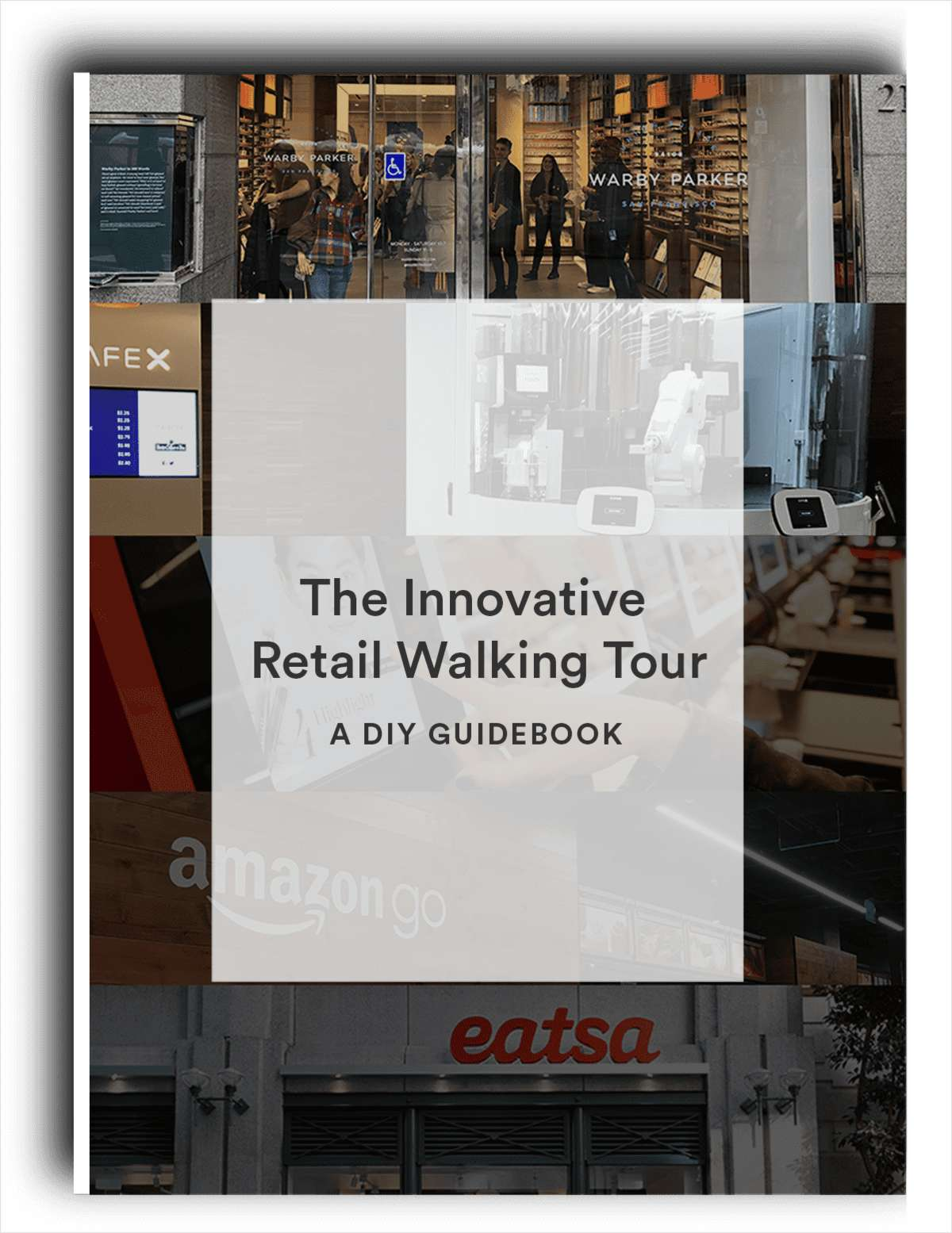 The Innovative Retail   Walking Tour. Get the San Francisco Retail Customer Experience Guide