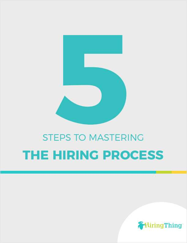 5 Steps to Mastering the Hiring Process
