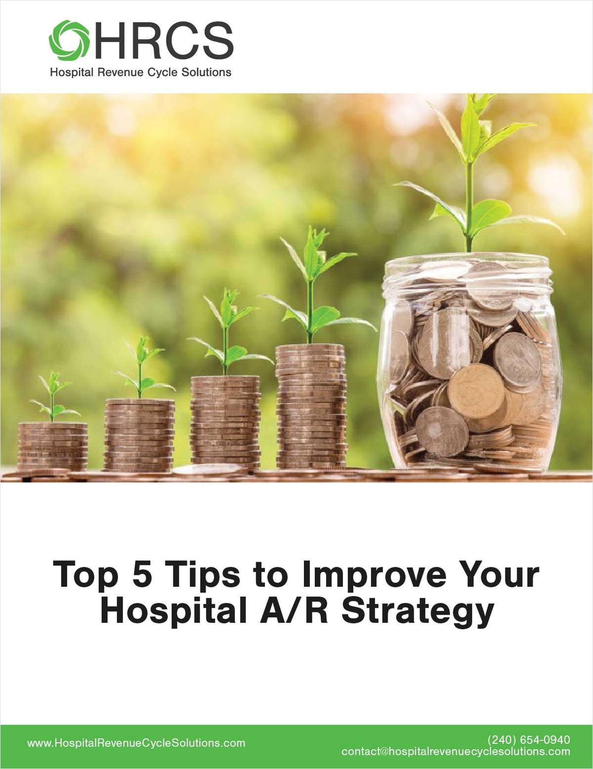 Top 5 Tips to Improve Your Hospital A/R Strategy