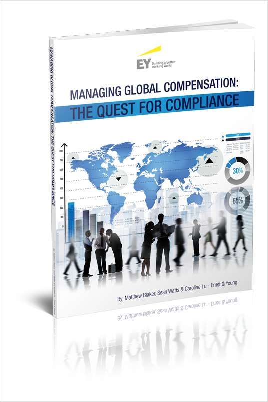 Global Compensation Compliance Report from Ernst & Young:  Managing Global Compensation - The Quest for Compliance