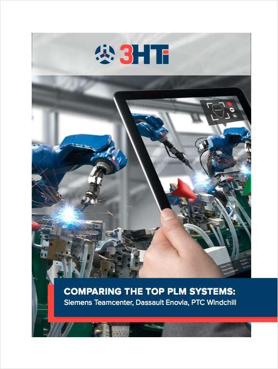 Comparing the Top PLM Systems: Siemens Teamcenter, Dassault Enovia, PTC Windchill
