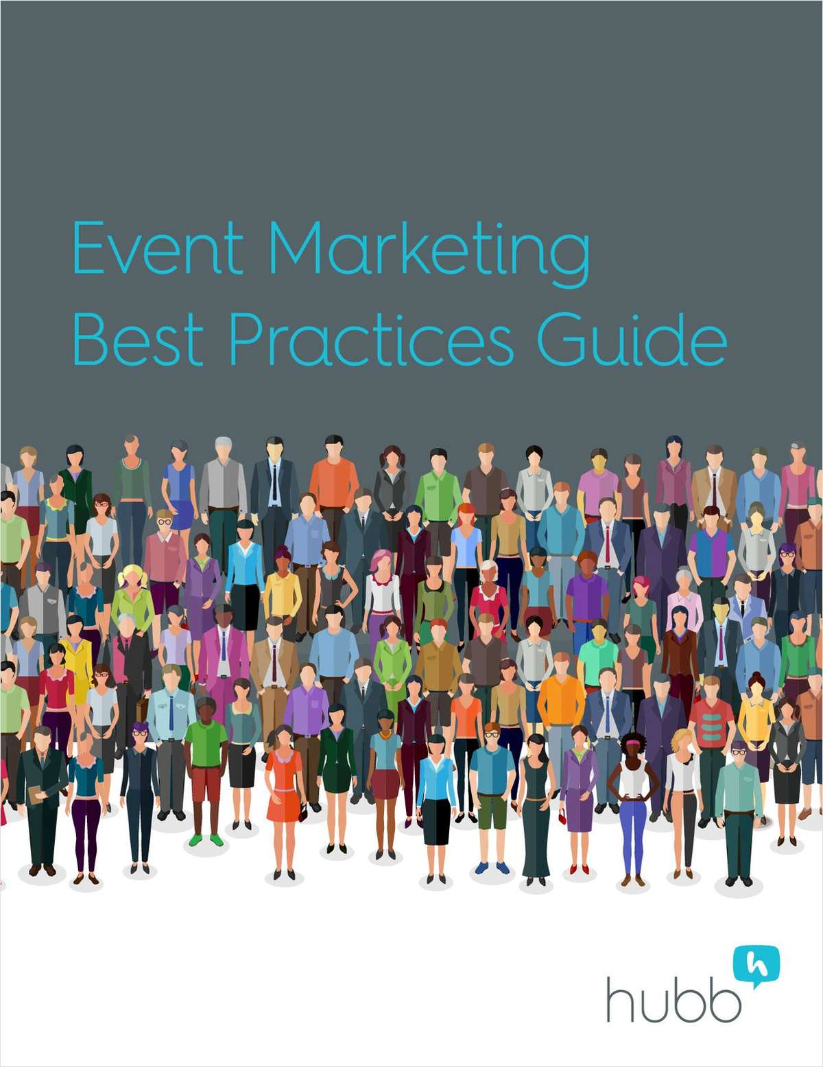 Event Marketing Best Practices Guide