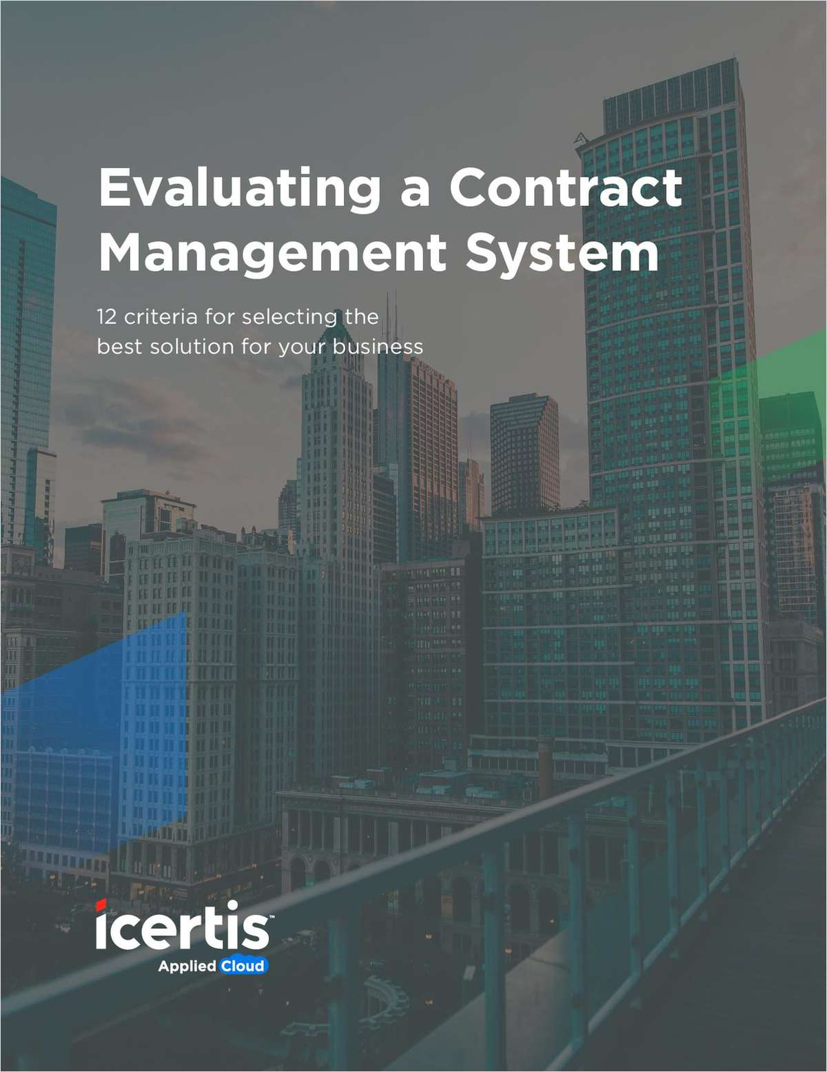 12 Criteria When Evaluating a Contract Management System