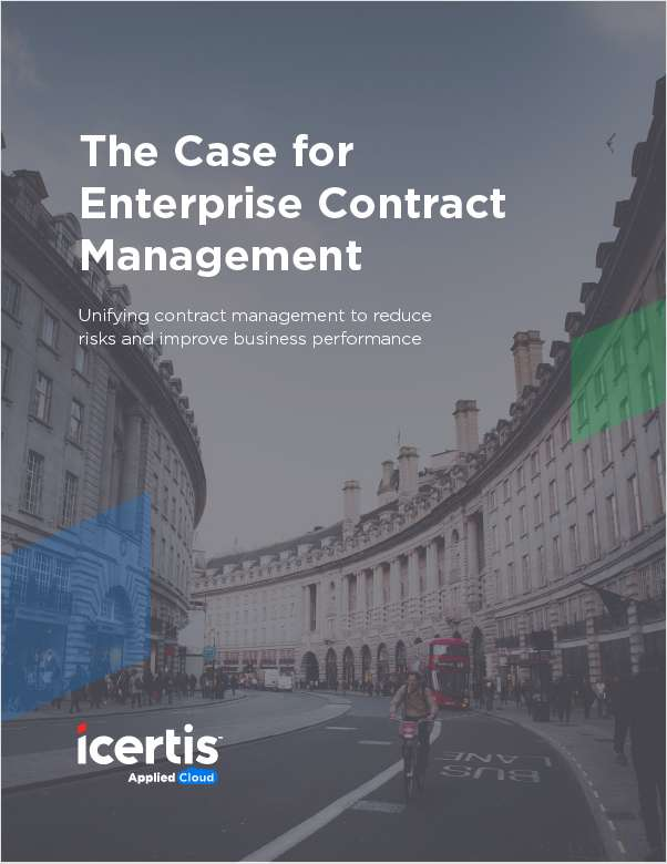 Enterprise Contract Management:  Reducing Contractual Risk and Boosting Business Performance