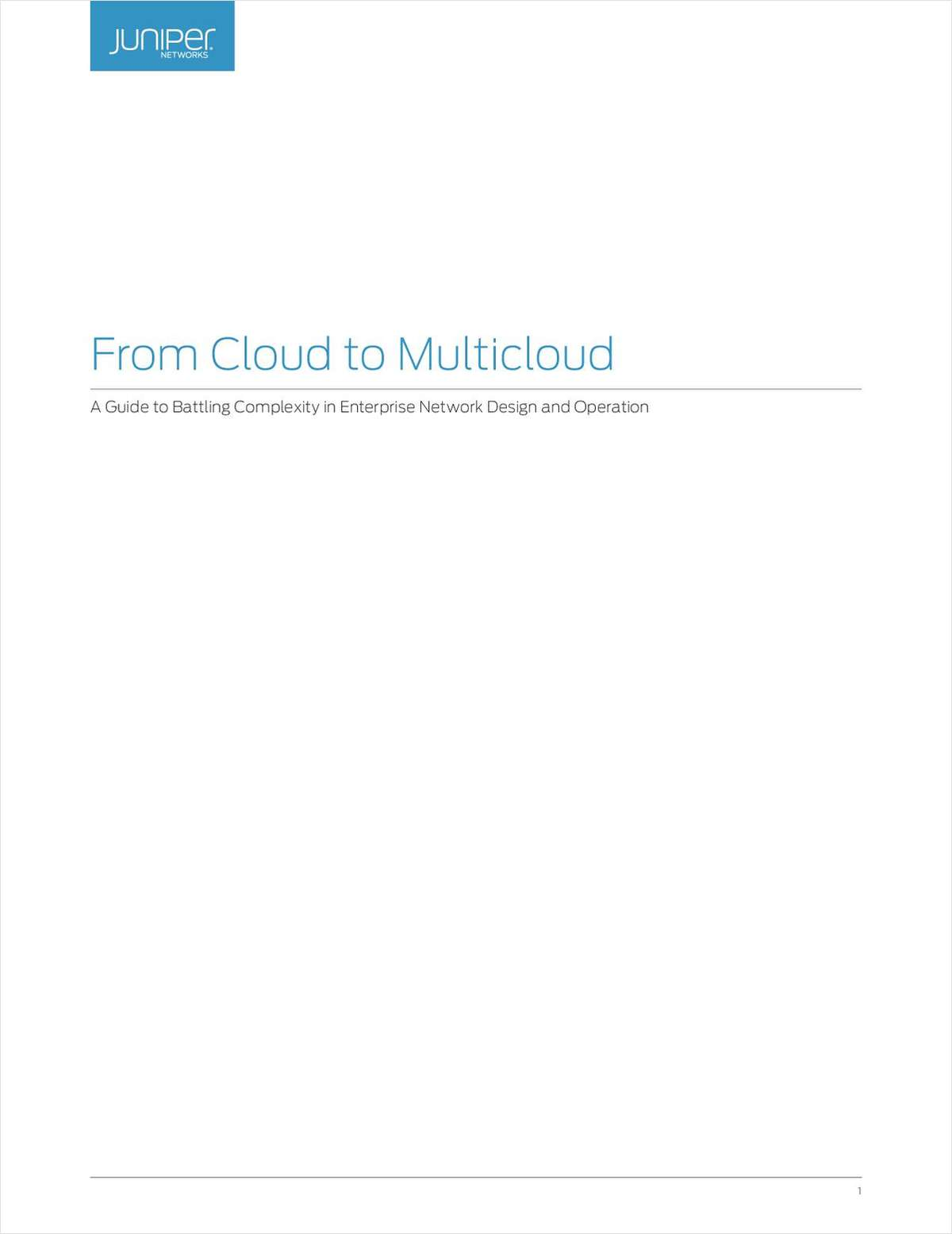From Cloud to Multicloud: A Guide to Battling Complexity in Enterprise Network Design and Operation