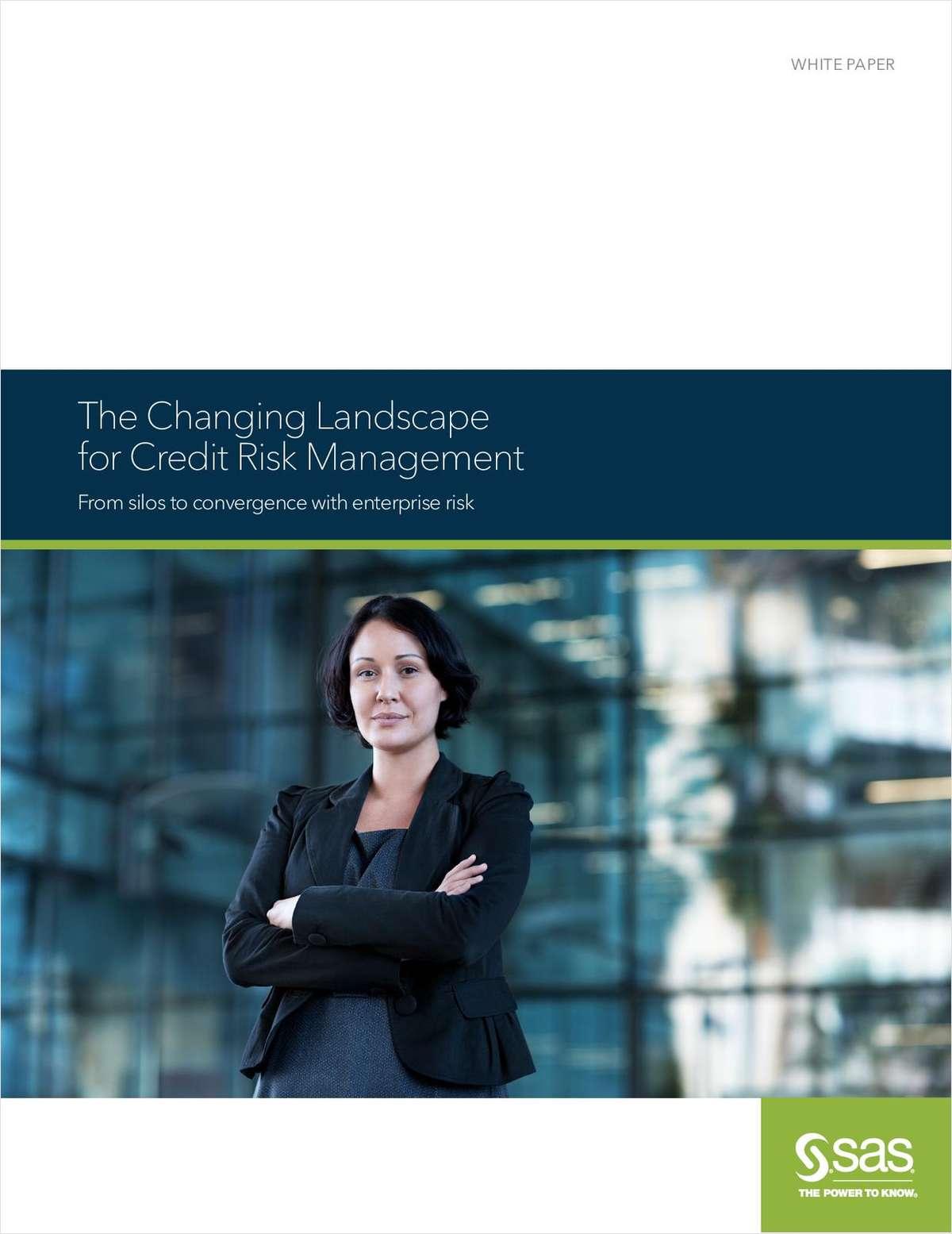 The Changing Landscape for Credit Risk Management