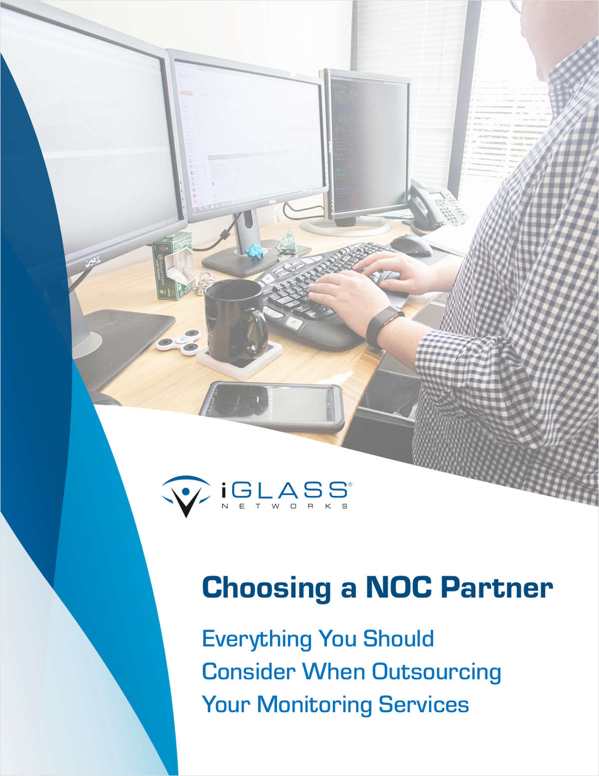 Choosing a NOC Partner: Everything You Should Consider When Outsourcing Your Monitoring Services