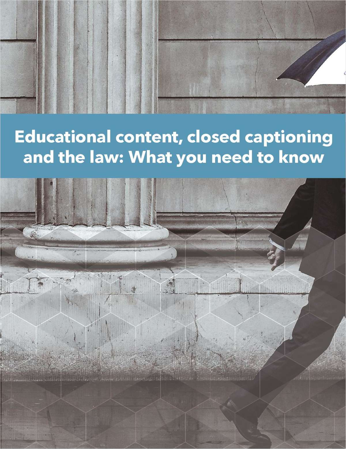 Educational content, closed captioning and the law: What you need to know