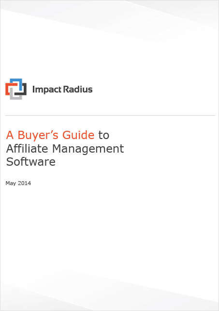 A Buyer's Guide to Affiliate Management Software