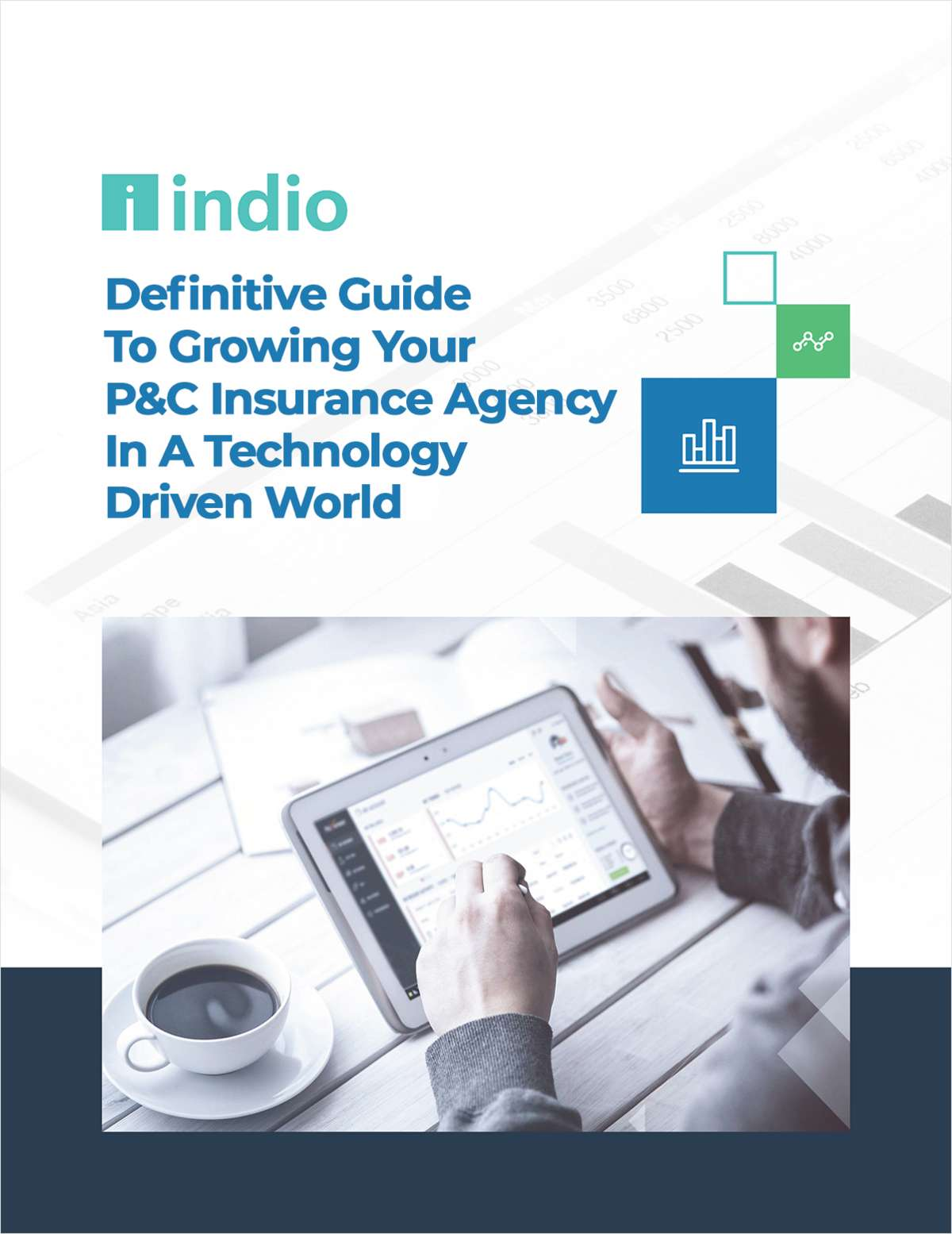 Definitive Guide To Growing Your P&C Insurance Agency In A Technology Driven World