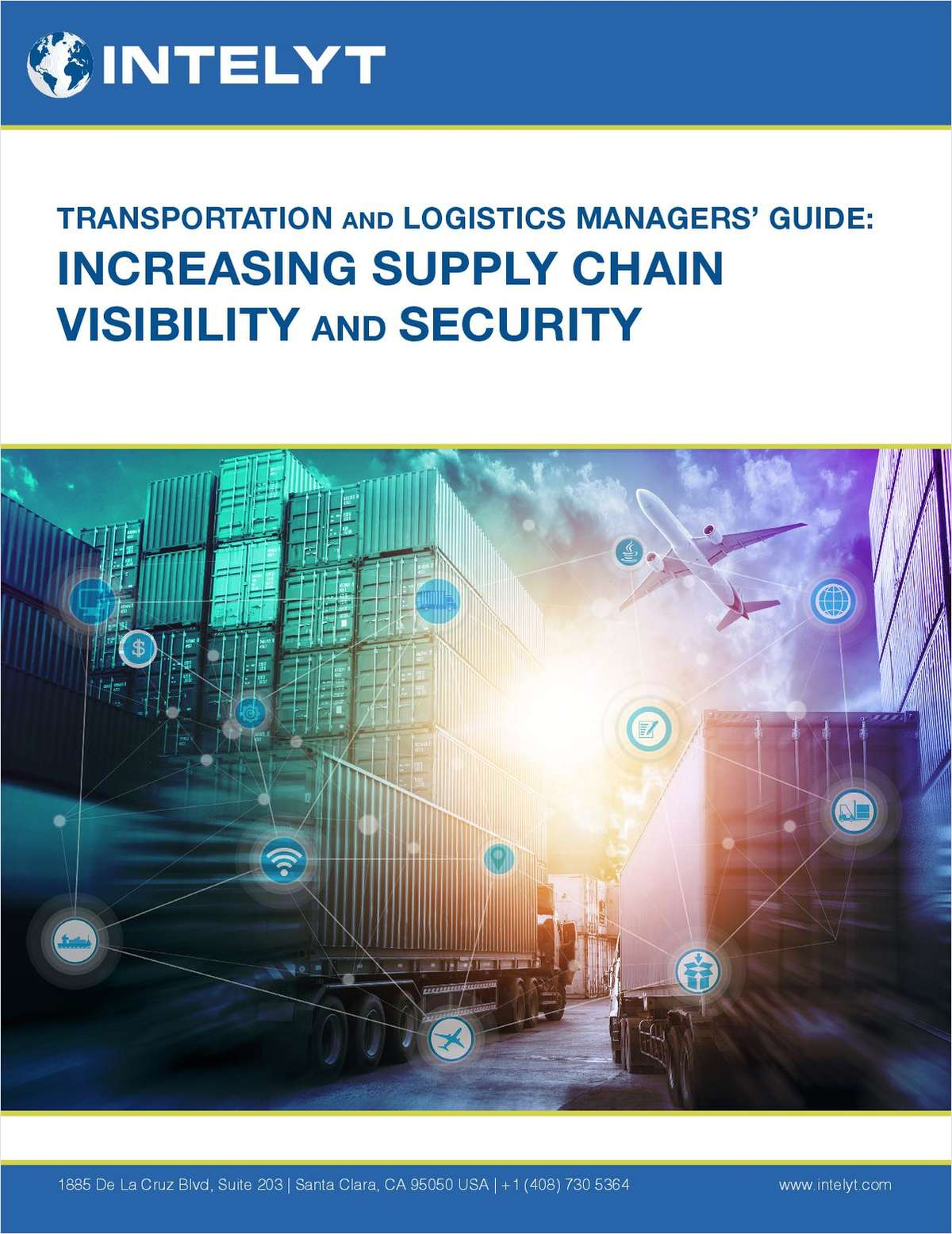 Transportation and Logistics Managers' Guide:  Increasing Supply Chain  Visibility and Security