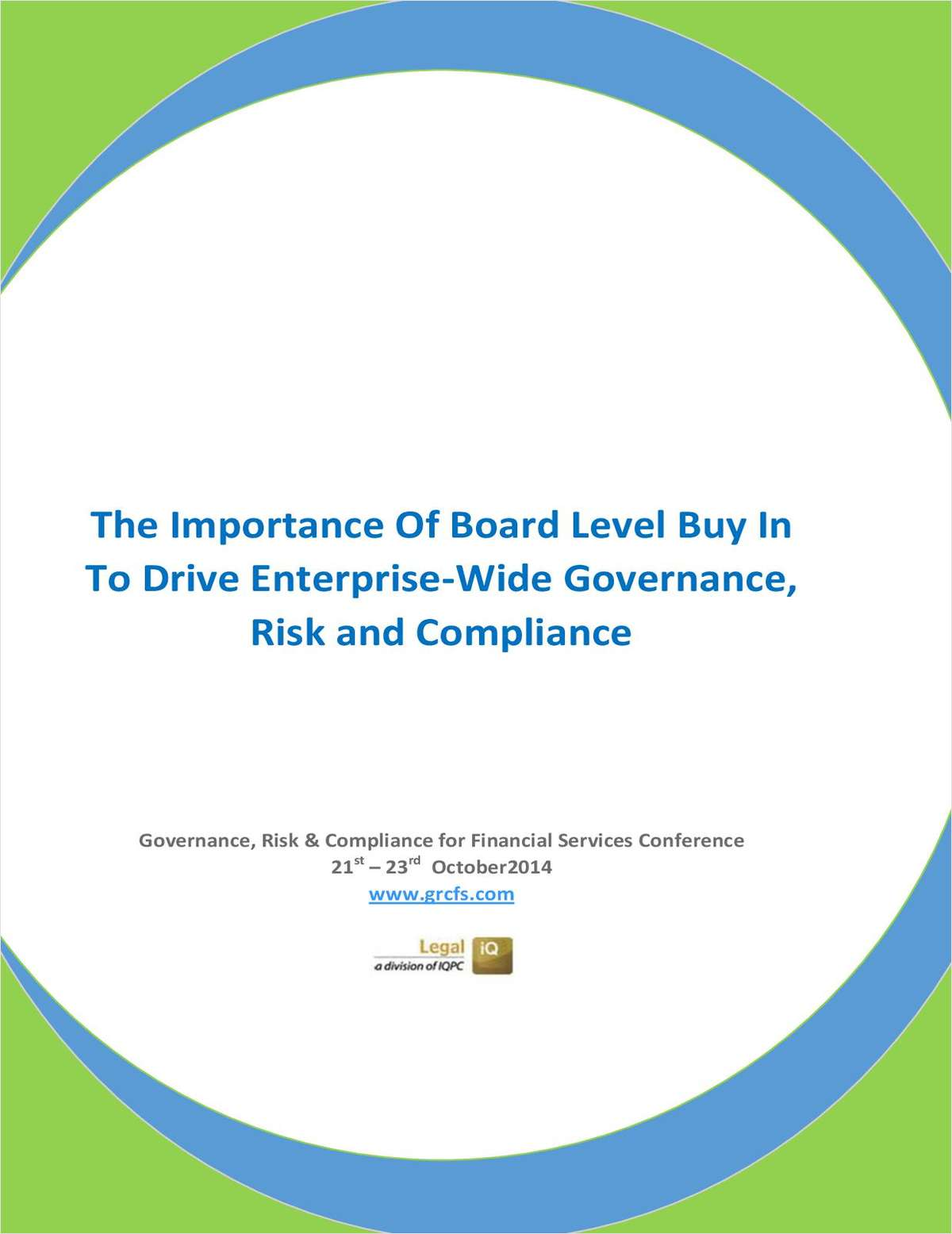 The Importance Of Board Level Buy In To Drive Enterprise-Wide Governance, Risk and Compliance