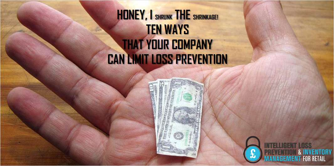 10 Steps to Limiting Loss Prevention