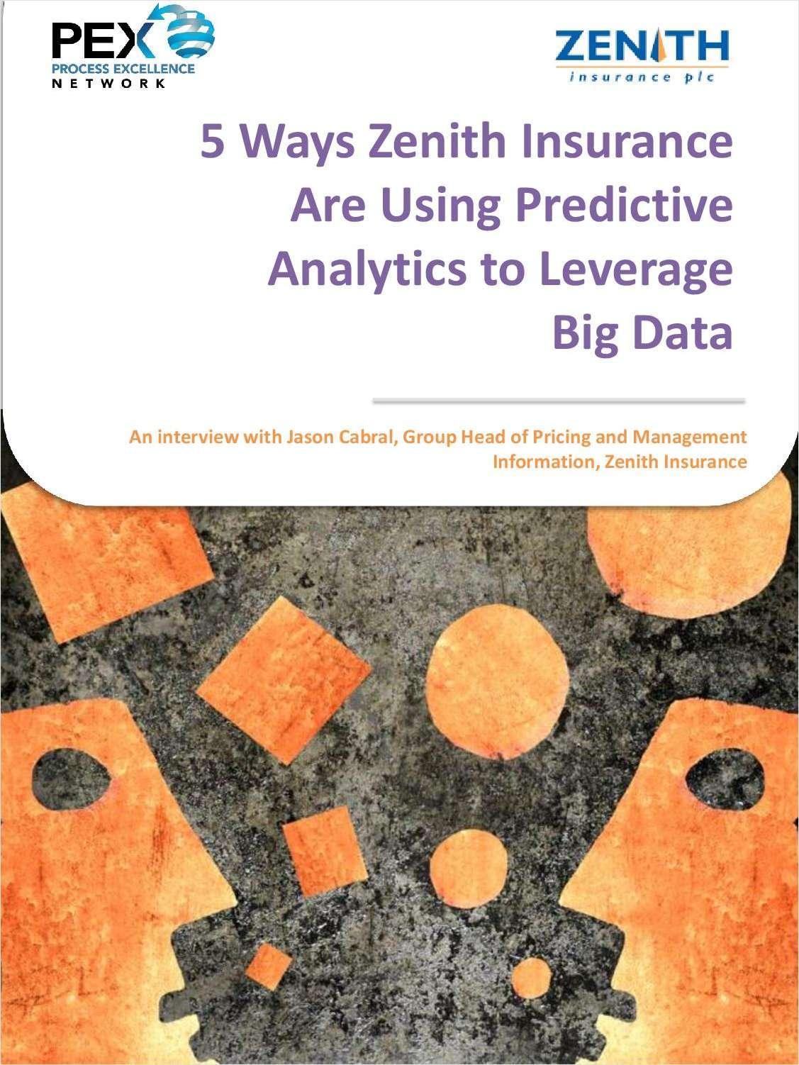5 Ways Zenith Insurance Are Using Predictive Analytics to Leverage Big Data