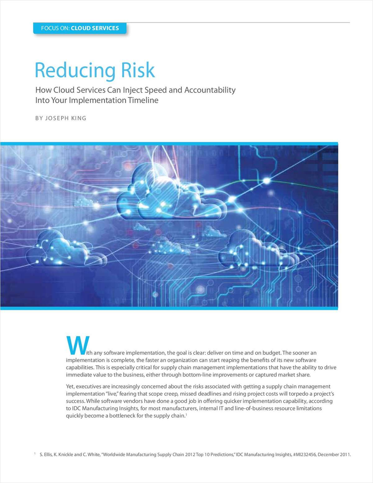 Reducing Risk: How Cloud Services Can Inject Speed and Accountability Into Your Implementation Timeline
