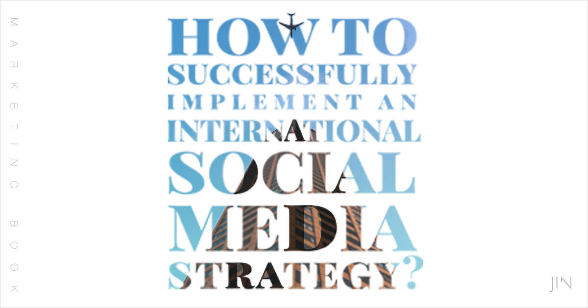 How To Implement Successful Global-Local Social Media Strategies