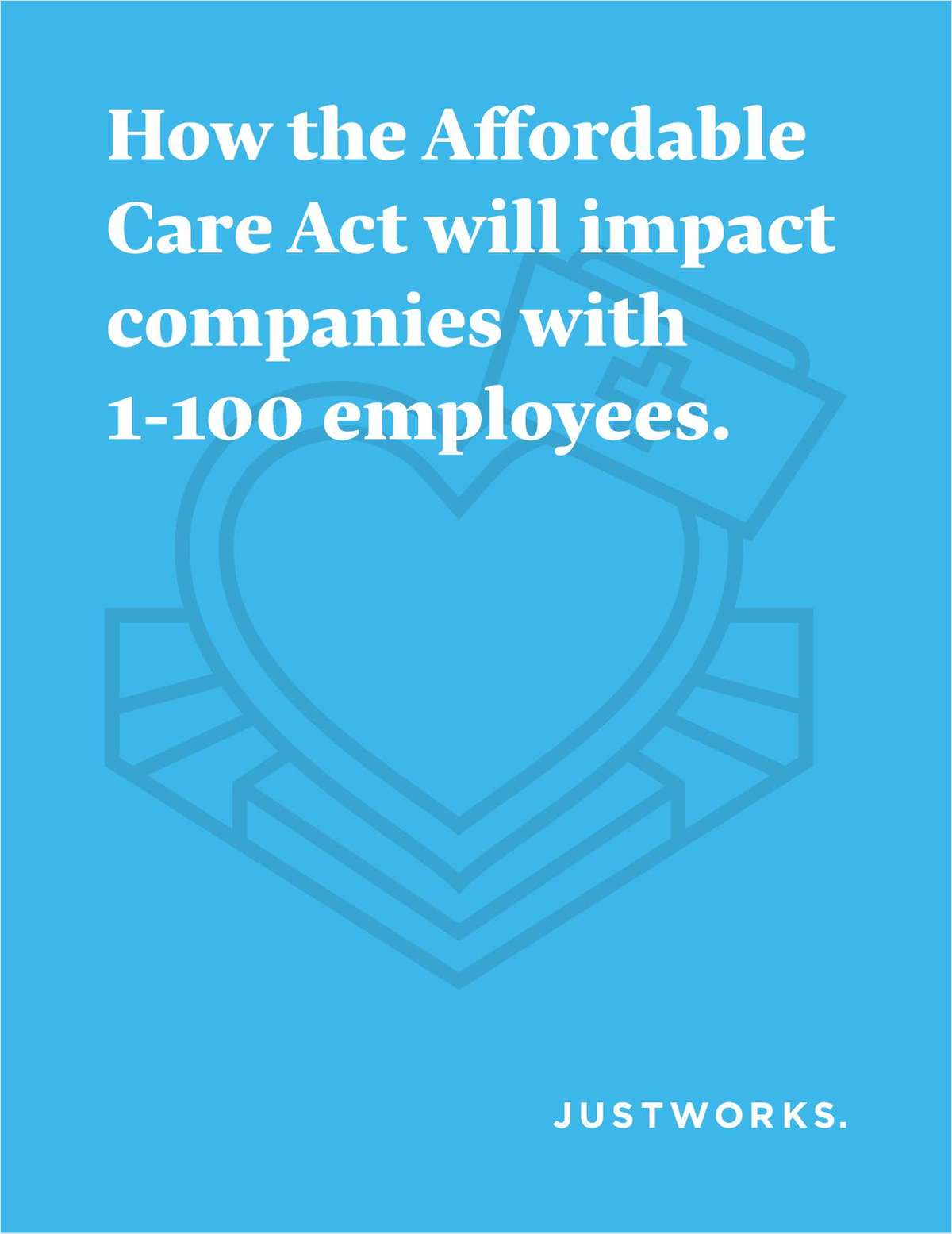 How the Affordable Care Act will impact companies with 1-100 employees.