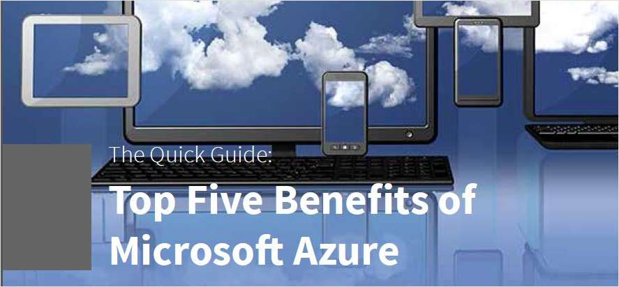 5 Top Benefits of Microsoft Azure