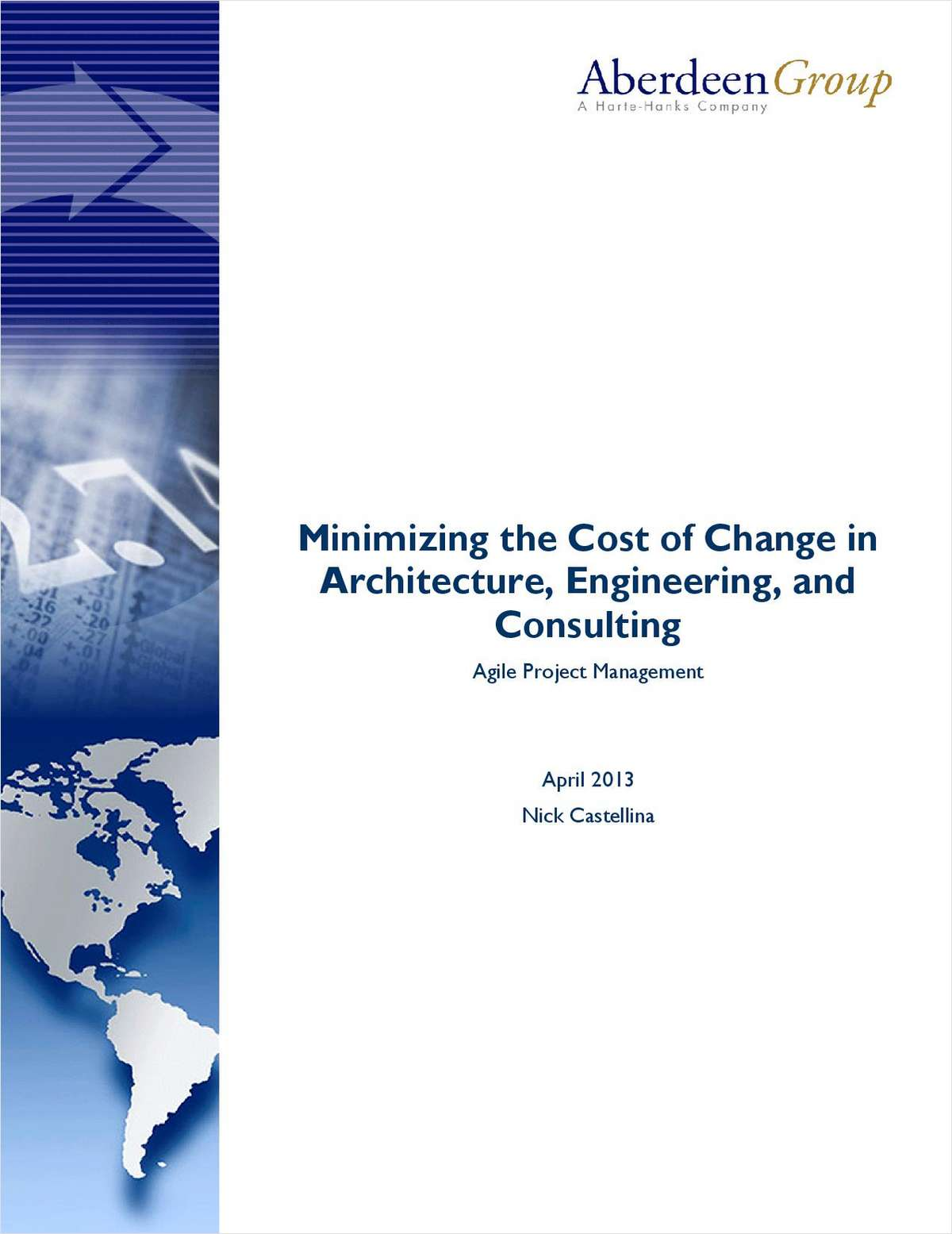 Minimizing the Cost of Change in Architecture, Engineering, and Consulting: Agile Project Management